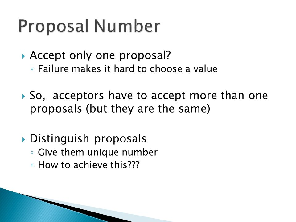 Proposal Number Accept only one proposal