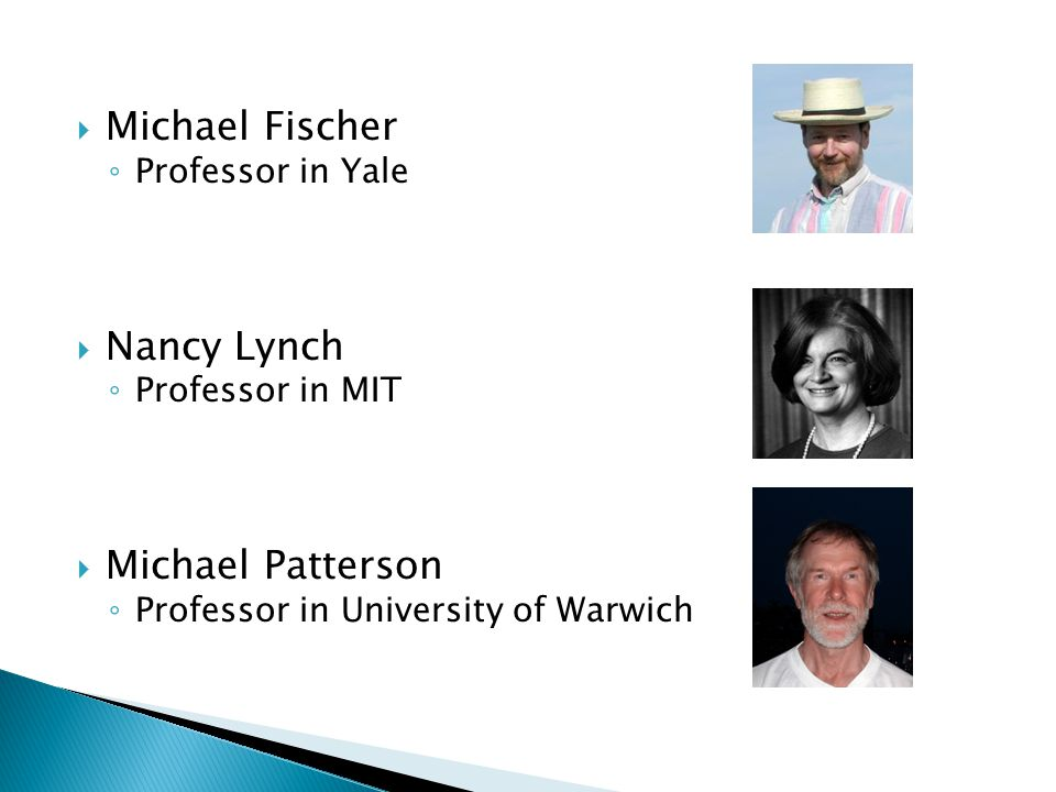 Michael Fischer Nancy Lynch Michael Patterson Professor in Yale