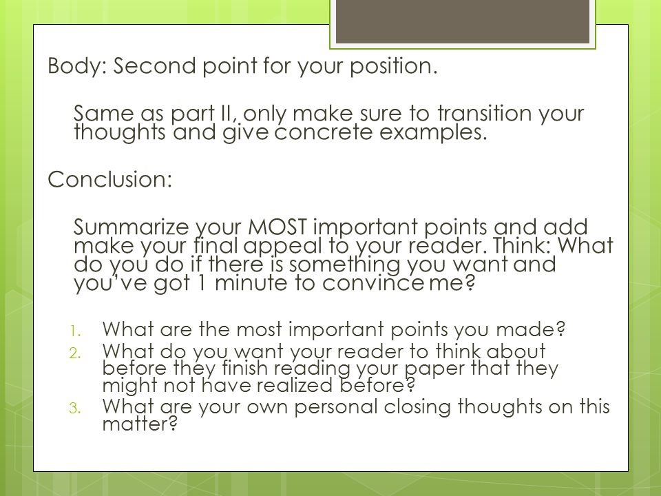 Body: Second point for your position.