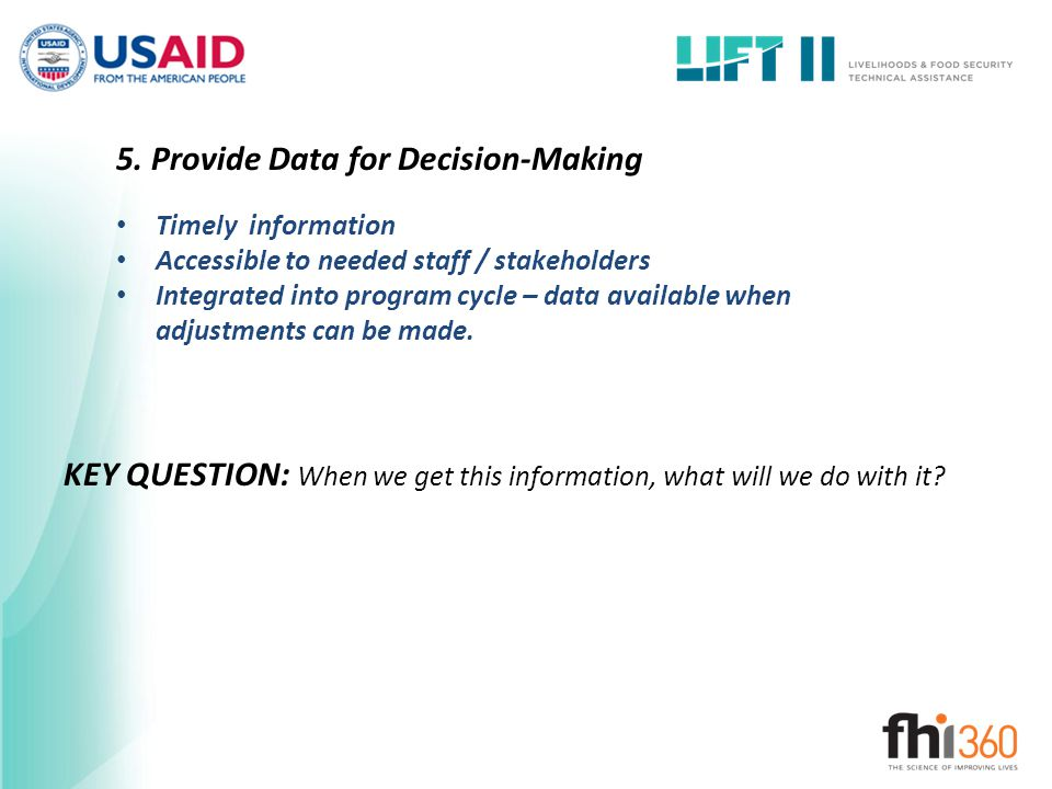 5. Provide Data for Decision-Making