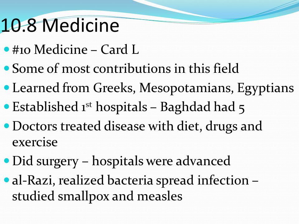 10.8 Medicine #10 Medicine – Card L