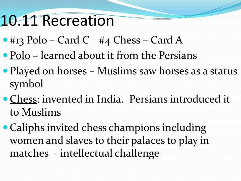 10.11 Recreation #13 Polo – Card C #4 Chess – Card A