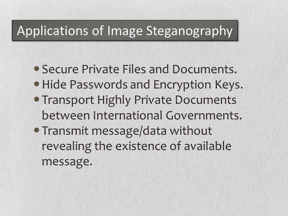 Applications of Image Steganography