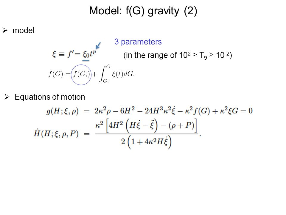 Model: f(G) gravity (2) model 3 parameters