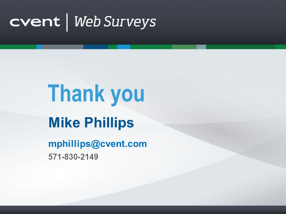 Mike Phillips mphillips@cvent.com 571-830-2149
