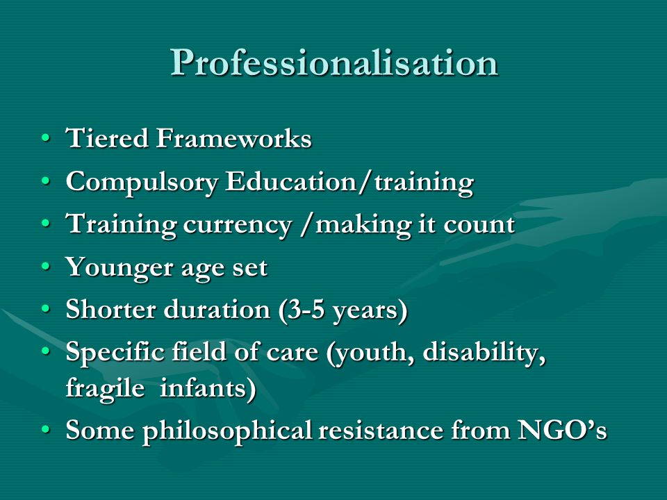 Professionalisation Tiered Frameworks Compulsory Education/training