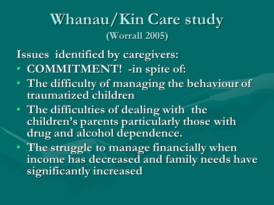 Whanau/Kin Care study (Worrall 2005)