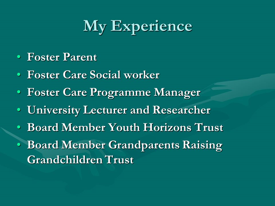 My Experience Foster Parent Foster Care Social worker