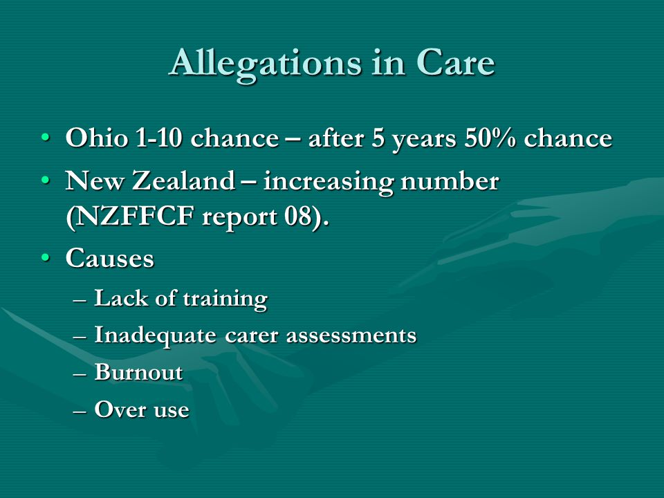 Allegations in Care Ohio 1-10 chance – after 5 years 50% chance