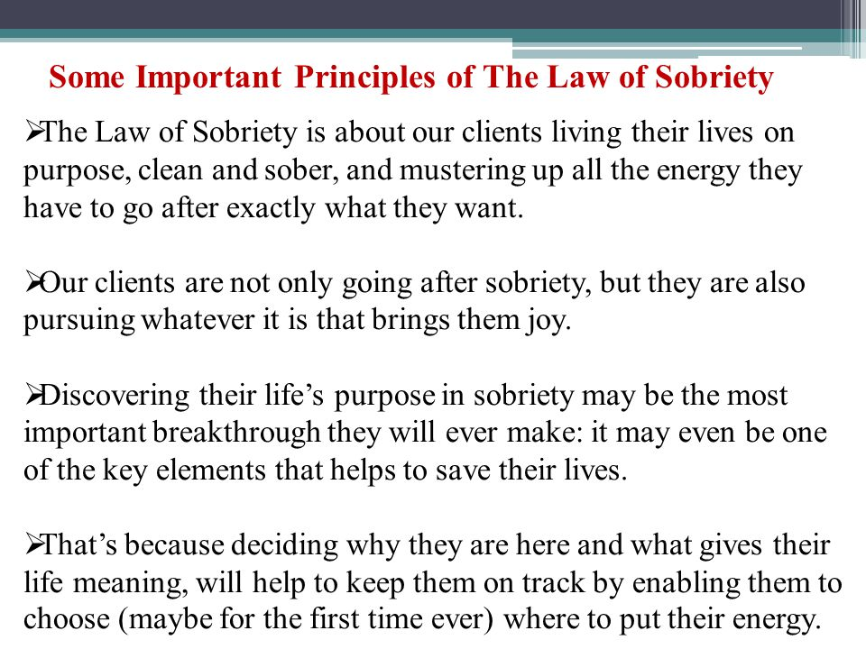 Some Important Principles of The Law of Sobriety