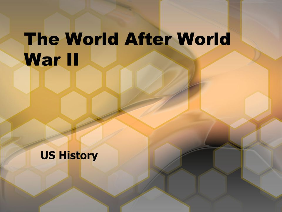 The World After World War II