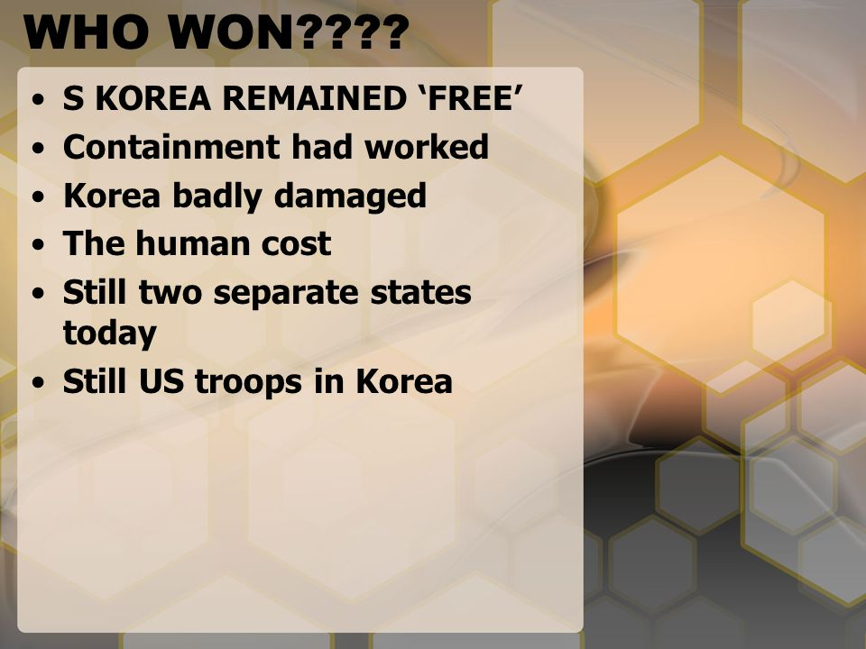 WHO WON S KOREA REMAINED 'FREE' Containment had worked
