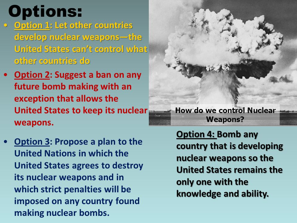 How do we control Nuclear Weapons