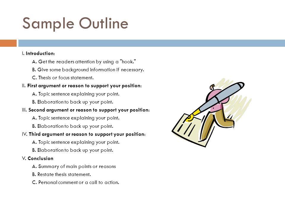 Sample Outline I. Introduction: