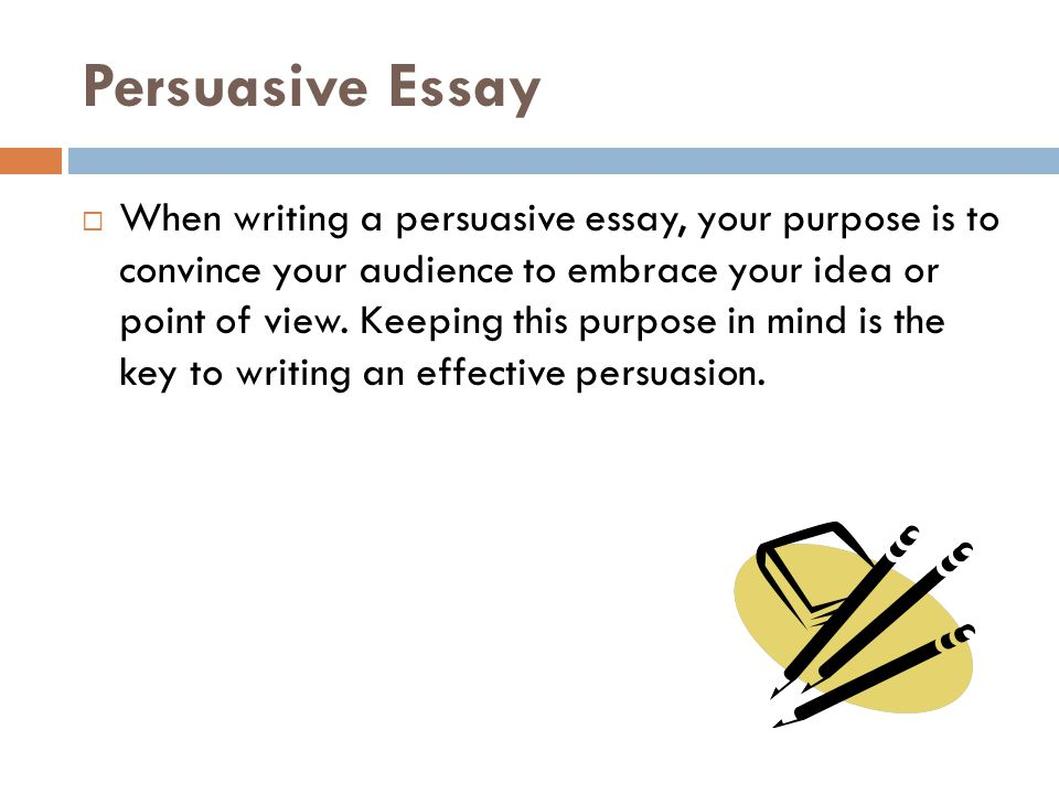 The Persuasive Essay Format And Style. - Ppt Download