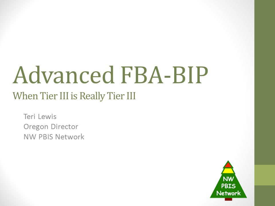 Advanced FBA-BIP When Tier III is Really Tier III