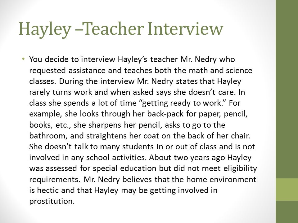 Hayley –Teacher Interview
