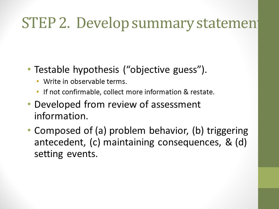 STEP 2. Develop summary statement.