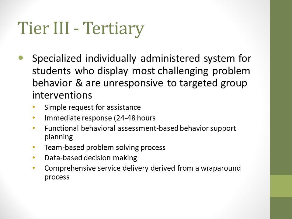 Tier III - Tertiary