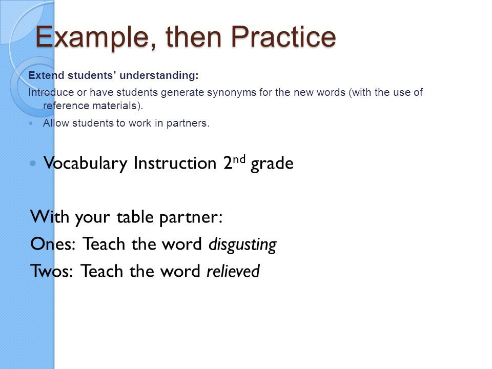 Example, then Practice Vocabulary Instruction 2nd grade