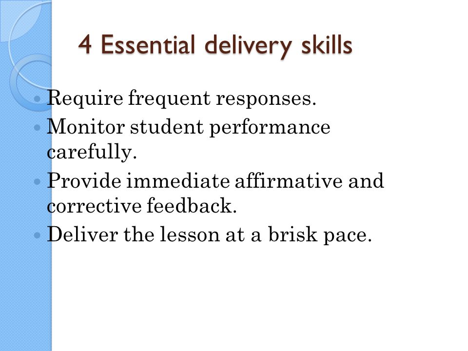 4 Essential delivery skills