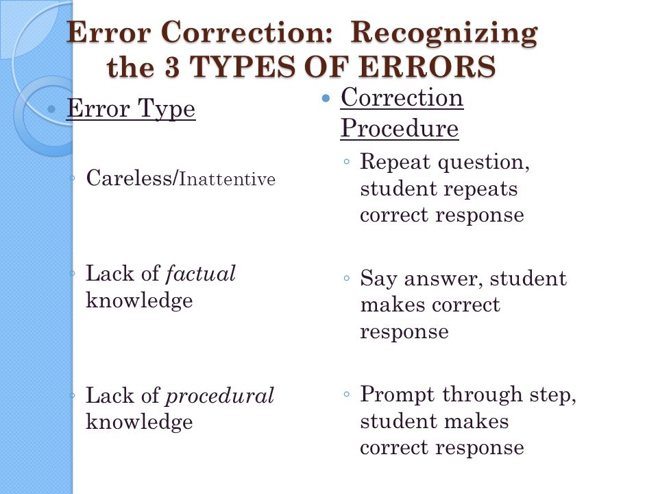 Error Correction: Recognizing the 3 TYPES OF ERRORS