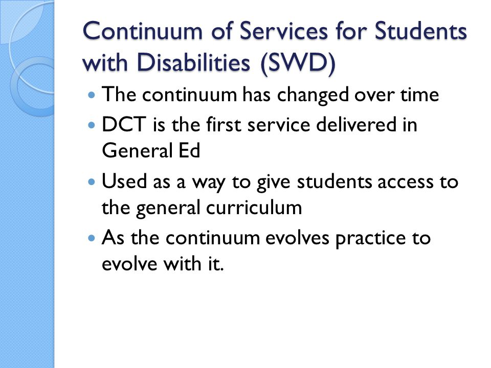Continuum of Services for Students with Disabilities (SWD)
