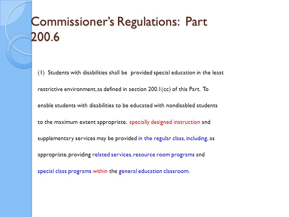 Commissioner's Regulations: Part 200.6