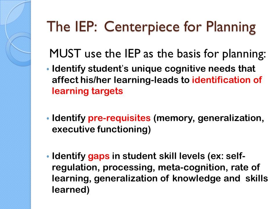 The IEP: Centerpiece for Planning
