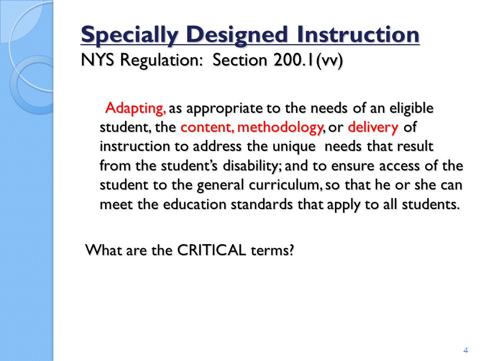 Specially Designed Instruction NYS Regulation: Section 200.1(vv)