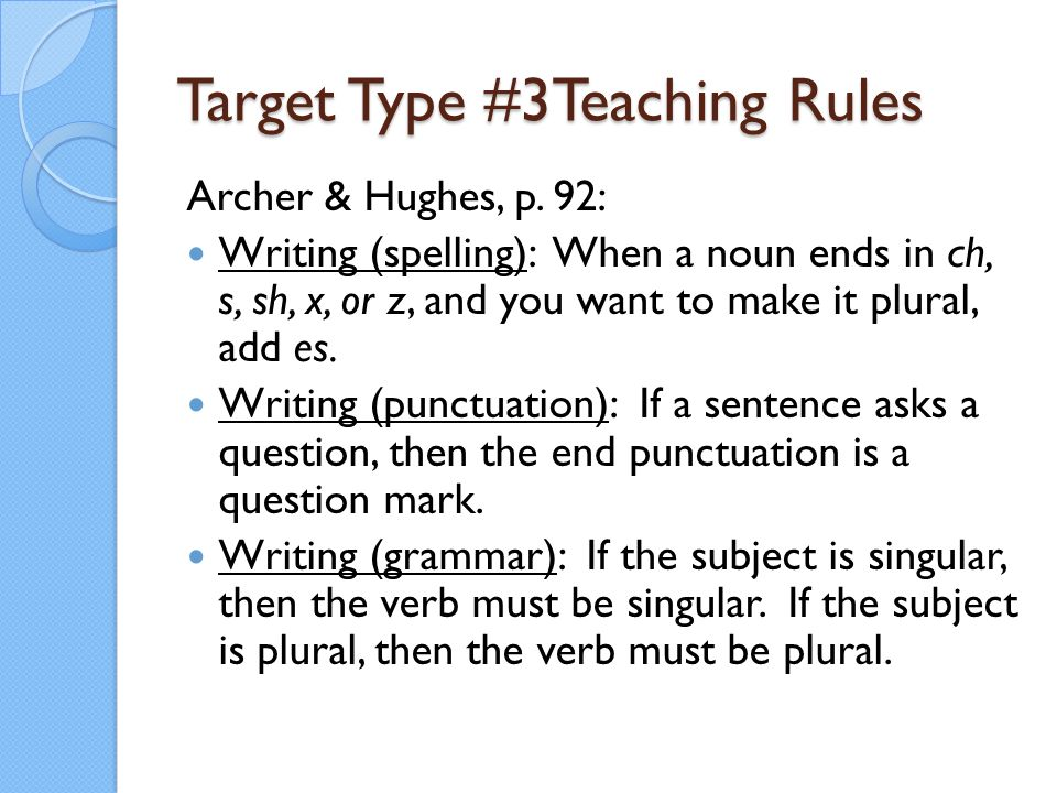 Target Type #3Teaching Rules