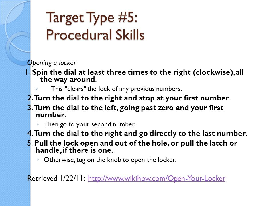 Target Type #5: Procedural Skills