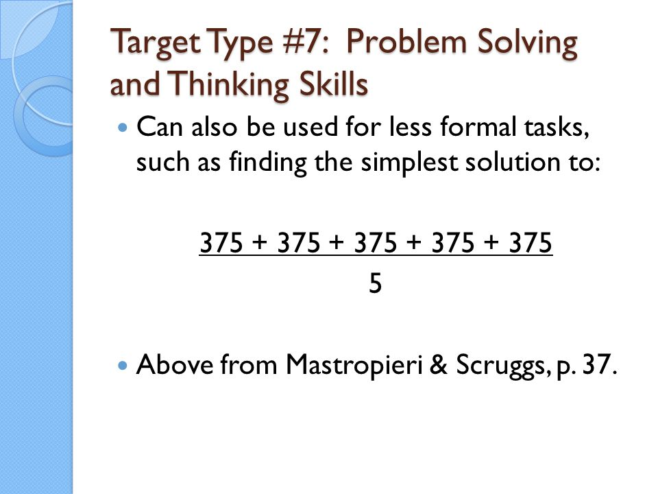 Target Type #7: Problem Solving and Thinking Skills