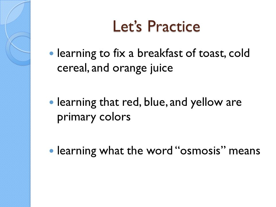 Let's Practice learning to fix a breakfast of toast, cold cereal, and orange juice. learning that red, blue, and yellow are primary colors.