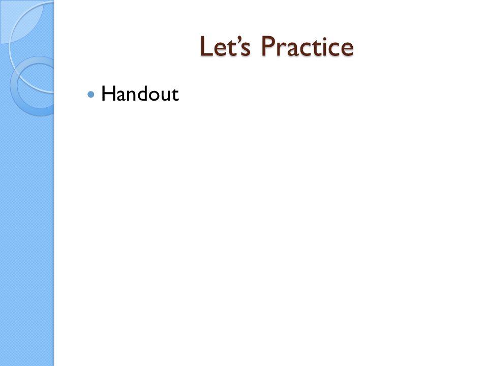 Let's Practice Handout