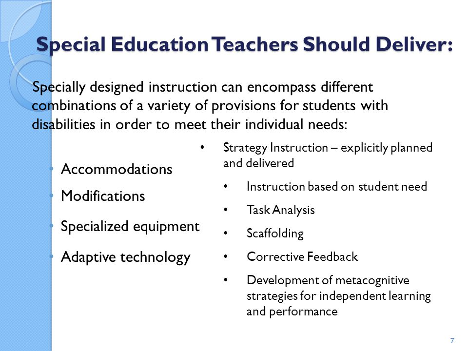 Special Education Teachers Should Deliver: