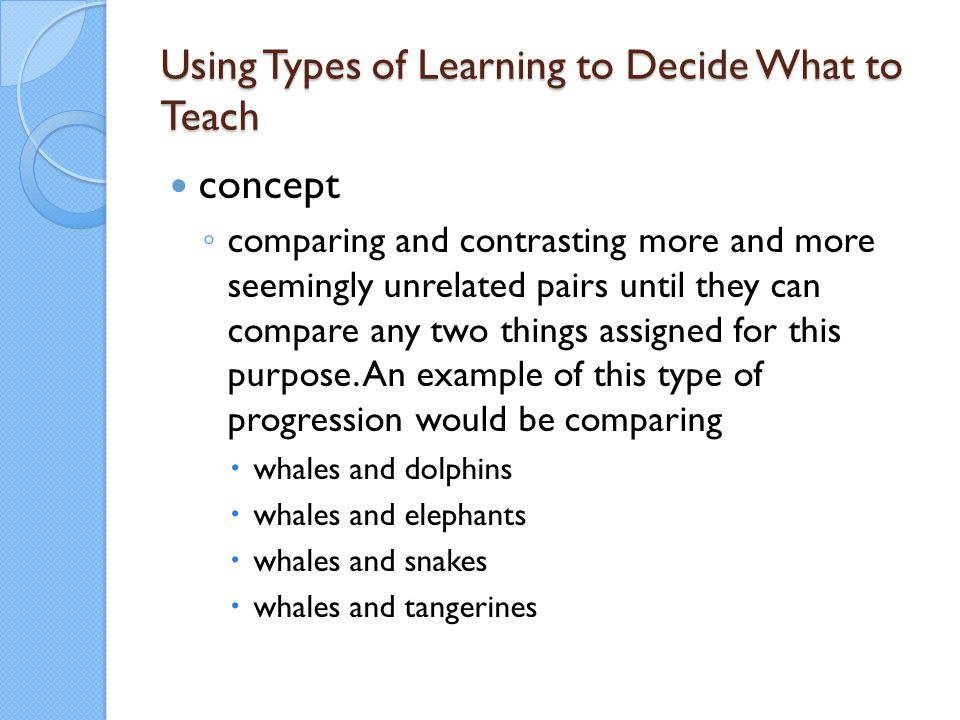 Using Types of Learning to Decide What to Teach
