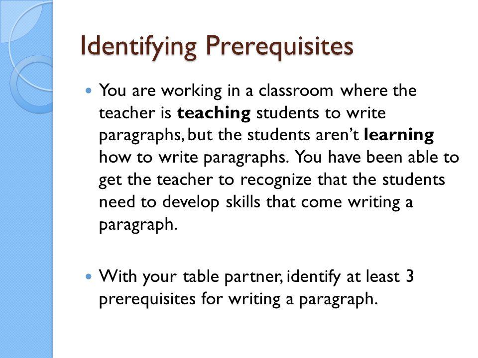 Identifying Prerequisites