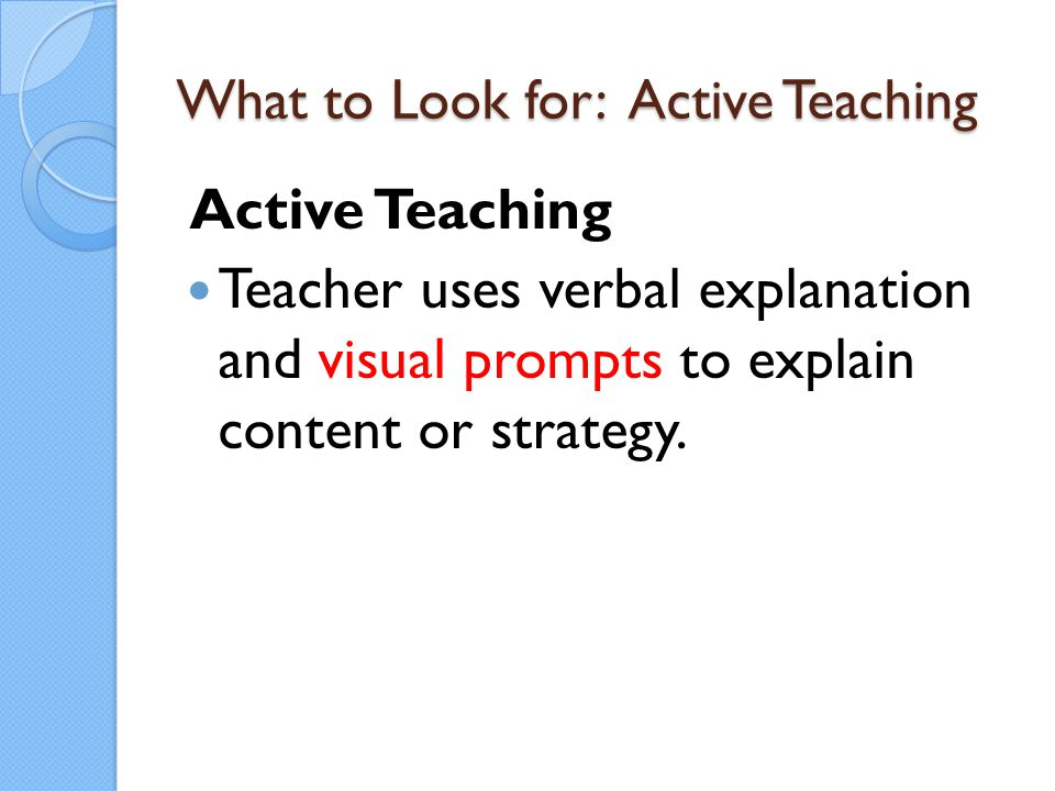 What to Look for: Active Teaching