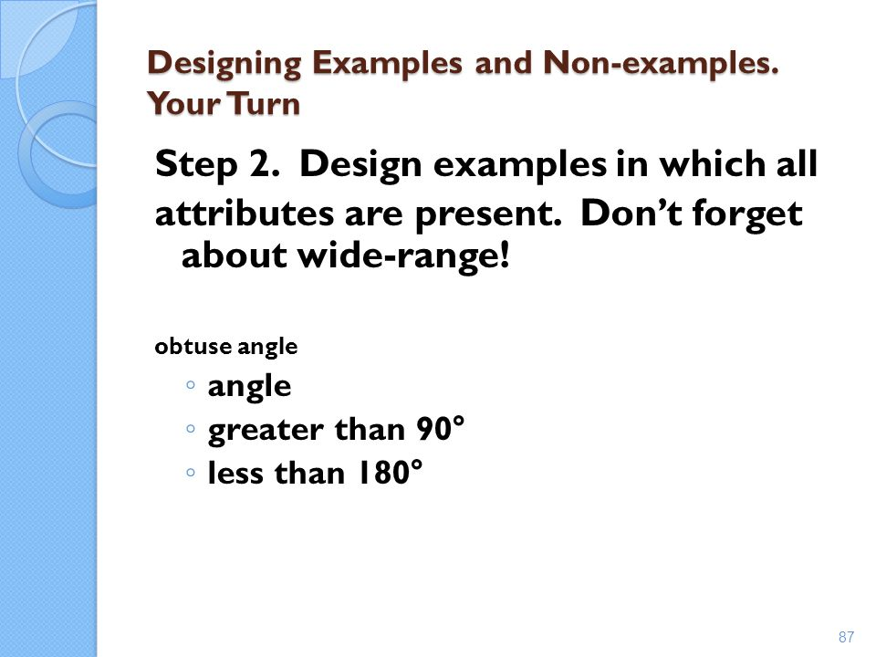 Designing Examples and Non-examples. Your Turn