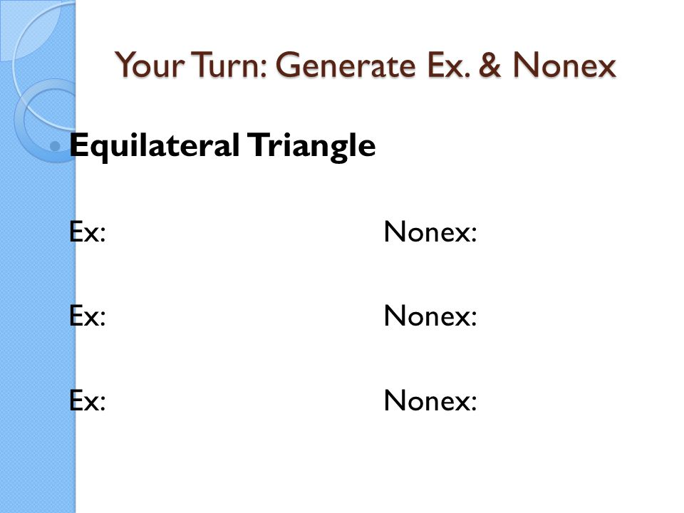 Your Turn: Generate Ex. & Nonex