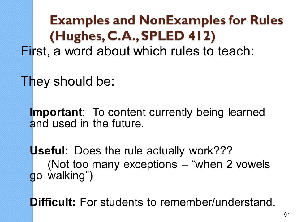 Examples and NonExamples for Rules (Hughes, C.A., SPLED 412)