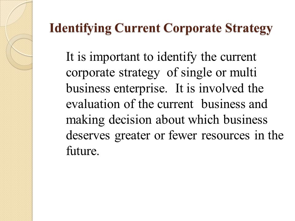 Identifying Current Corporate Strategy