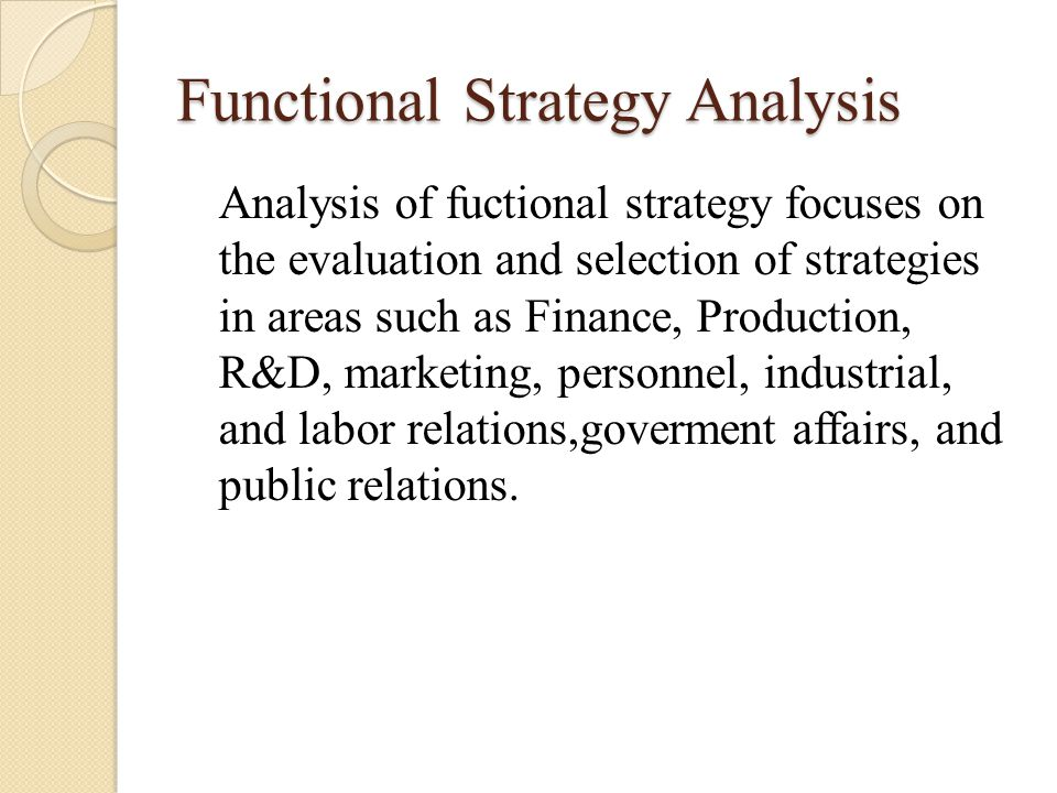 Functional Strategy Analysis