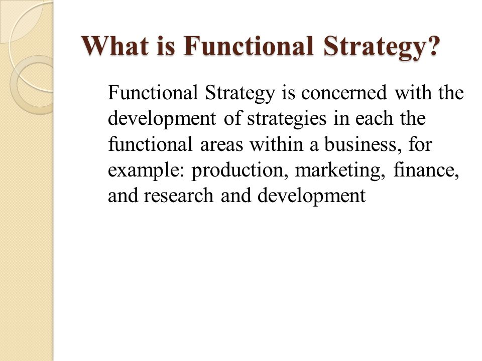 What is Functional Strategy