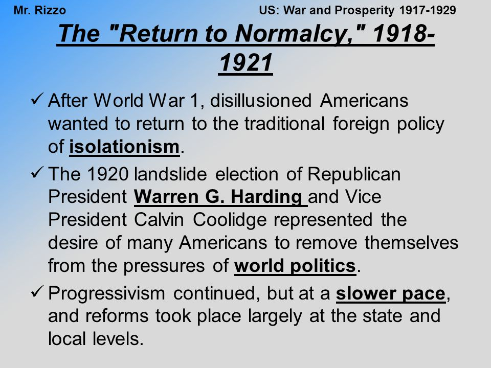The Return to Normalcy, 1918-1921