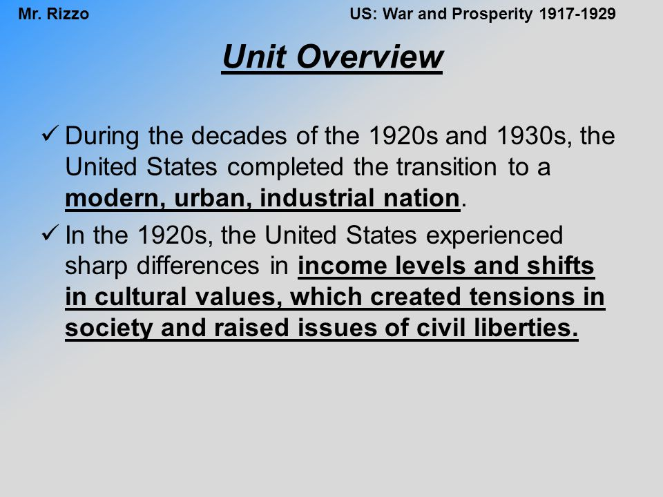 Unit Overview During the decades of the 1920s and 1930s, the United States completed the transition to a modern, urban, industrial nation.
