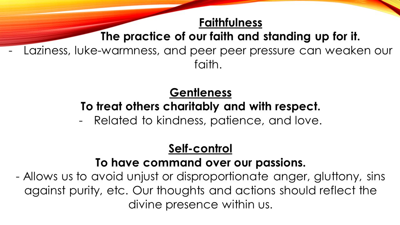 The practice of our faith and standing up for it.