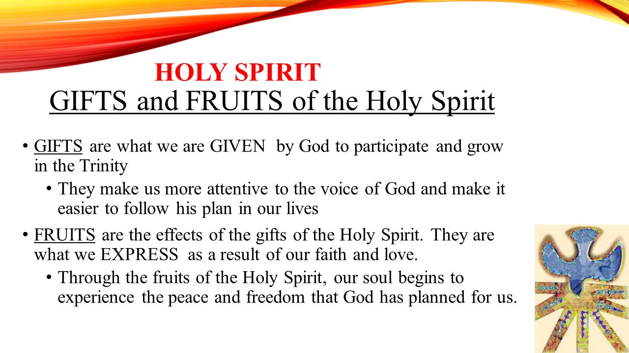 gifts of the holy spirit To receive and transmit the life of the holy spirit to man through the fruits and gifts god's fuel for our hearts faith, hope, and love (see 1 corinthians 13:13).