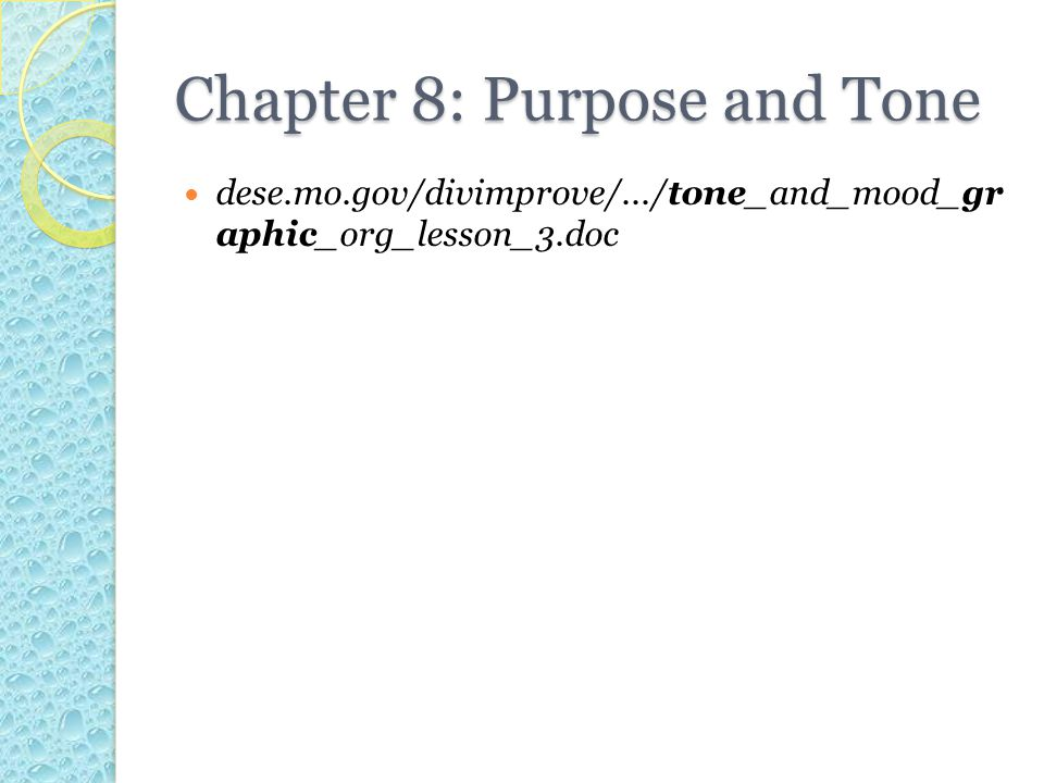 Chapter 8: Purpose and Tone